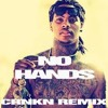 No Hands CRNKN REMIX (DJ KOJO VOCAL EDIT)