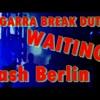 Dash Berlin ft emma hewitt- Waiting Breakbeat Dutch Dj Garra