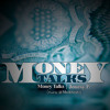 Jonesy P. - MONEY TALKS (Prod By. WE_AMVZINMUSIC)
