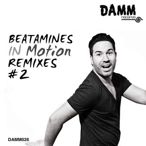Beatamines - In Motion (Beatamines Synthphony rework) SNIPPET