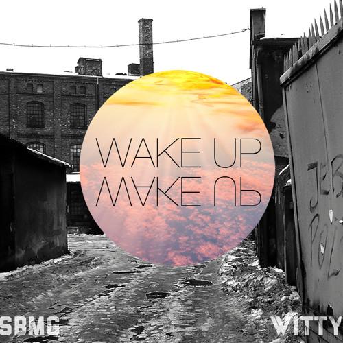 Witty - Wake Up