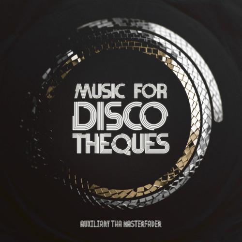 Auxiliary tha Masterfader - Sweaty Disco Night