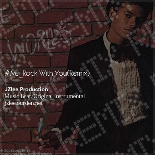 MJ_Rock With You(Remix)