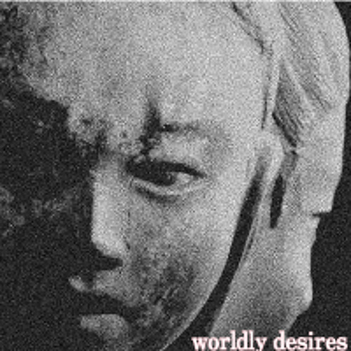 worldly desires(Deathcount  remix) WIP