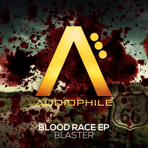 BLASTER - 'Blood Race' TEASER EP / OUT ON BEATPORT