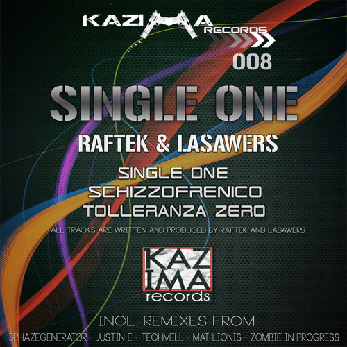 Raftek & Lasawers - Single One (3Phazegenerator Rework) OUT NOW!
