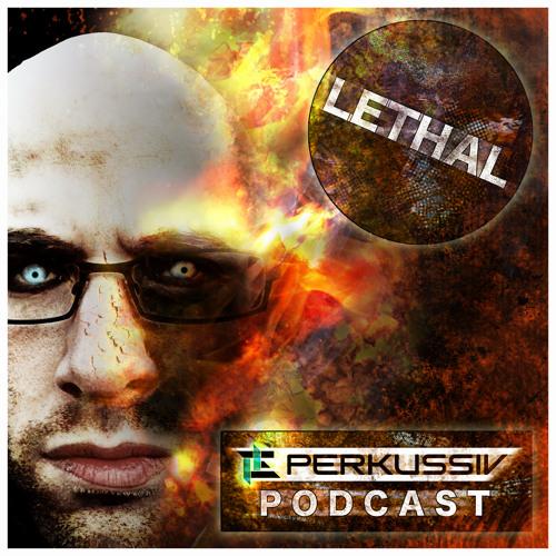 [PERK-DNB-PODCAST013] Lethal