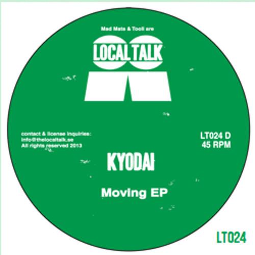Kyodai-Moving EP (Local Talk 024)