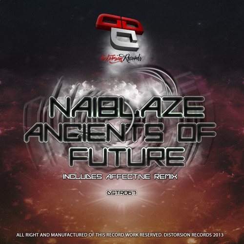 2013 • Naiblaze - Ancients Of Future (Affective Remix) • OUT NOW