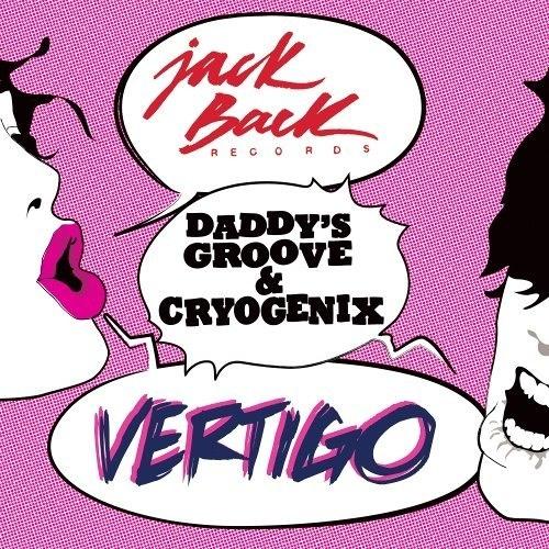 Daddy's Groove & Cryogenix - Vertigo (Original Mix) [edmeXQlusiv.com]