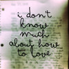 Don't Know Much About How to Love