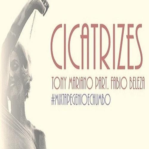 Tony Mariano part. Fabio Beleza - Cicatrizes - Prod. Gênio & Chumbo
