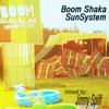 Boom Shaka Sunsystem (mixed by Jimmy Spliff)