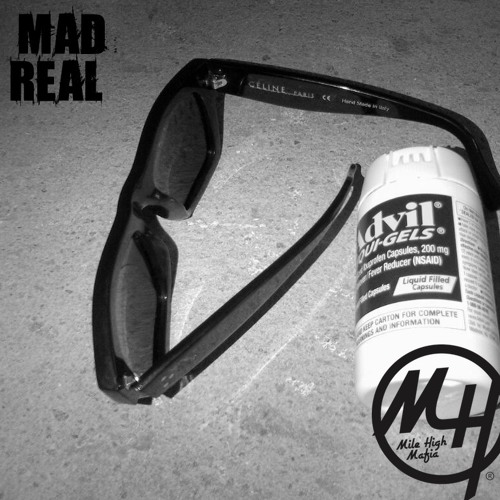 MAD REAL ft. Milehigh Tek