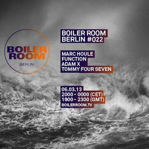 Adam X 60 Min Boiler Room Berlin Mix