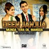 Deen JanJua - Munda Tera Dil Mangda - Music By Ji-MADZ