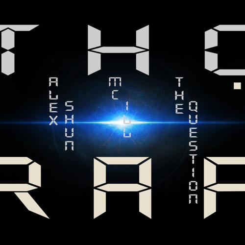 Alex Shun (feat. MC ILL & The Questions) - Thợ Rap