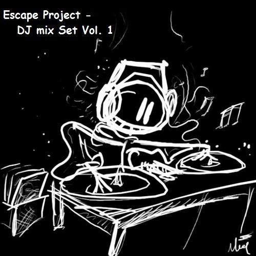 Escape Project MixSet Vol 1