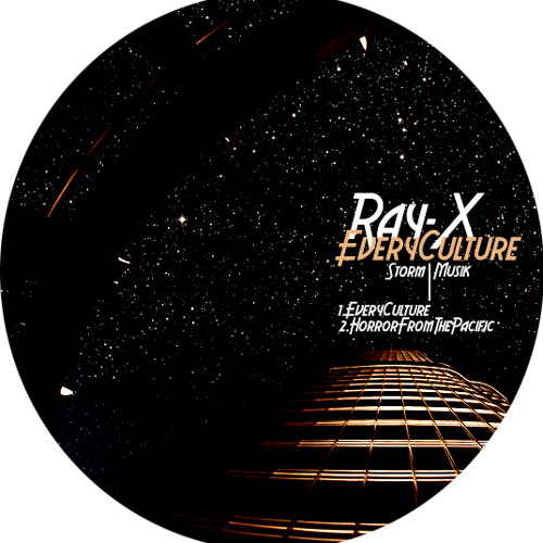 Ray-X - Every Culture (Storm Musik) Available iTunes/Beatport/Juno...