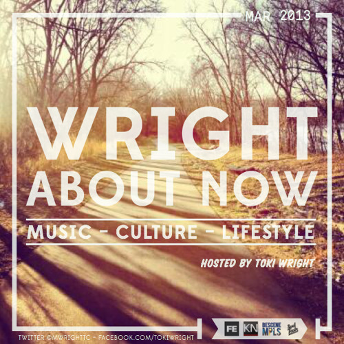 Wright About Now Podcast (March 2013)