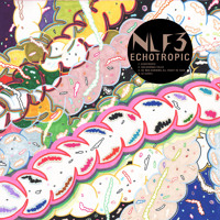 NLF3 - Echotropic