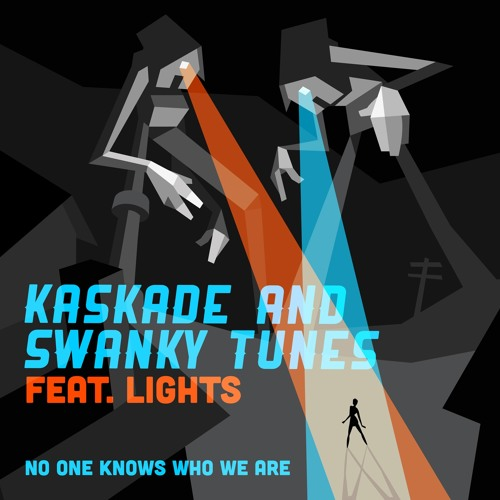 Kaskade & Swanky Tunes feat. Lights - No One Knows Who We Are (Tim Mason Remix - Radio Edit)