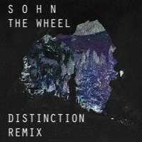 S O H N - The Wheel (Distinction Remix)