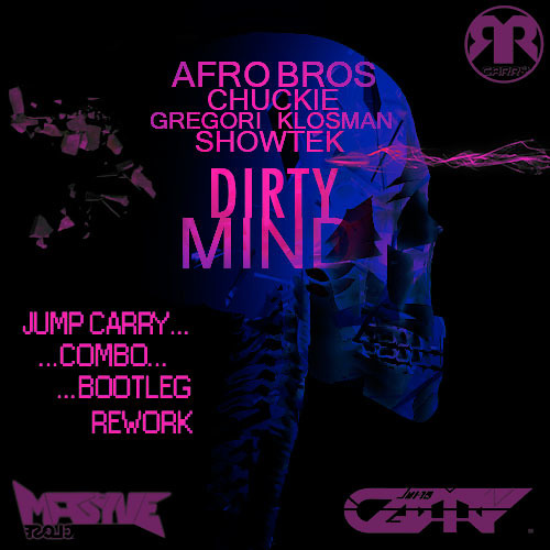 Afro Bros vs. Chuckie & Gregori Klosman vs. Showtek  - Dirty Mind (Jump CARRY Combo Bootleg Rework)
