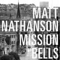 Matt Nathanson Mission Bells Artwork