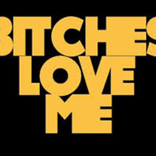 Benney & Dann G - Bitches Love Me Rmx