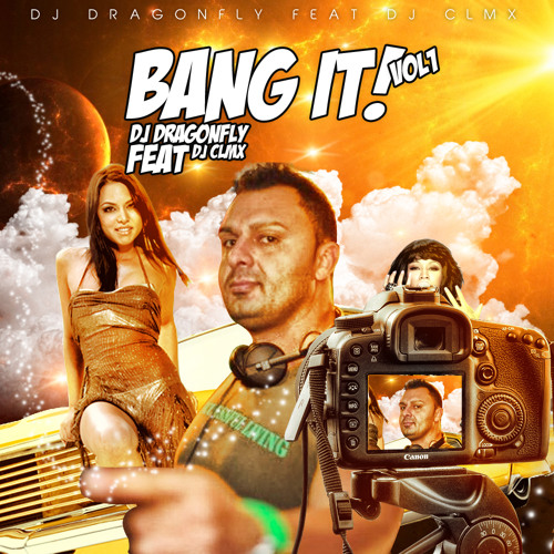 DJ Dragonfly Feat. DJ CLMX - Bang it! Vol.1 (2013)