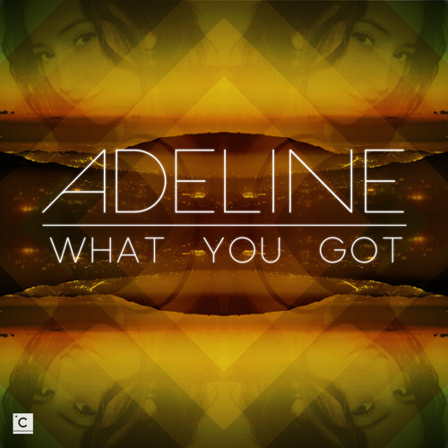 CP033: Adeline - What You Got EP