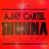 AJay Cartel - 1Hunna Ft. Tilk Luciano mp3