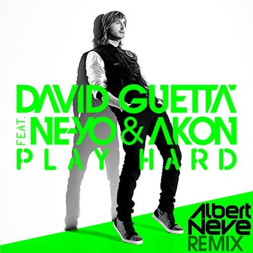 David Guetta ft. Ne-Yo & Akon - Play Hard (Albert Neve Remix Edit)