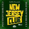 CLUBHEADSLIIM - NEW JERSEY CLUB VOL. 2 (CARTEL MUSIC) [PREVIEW]