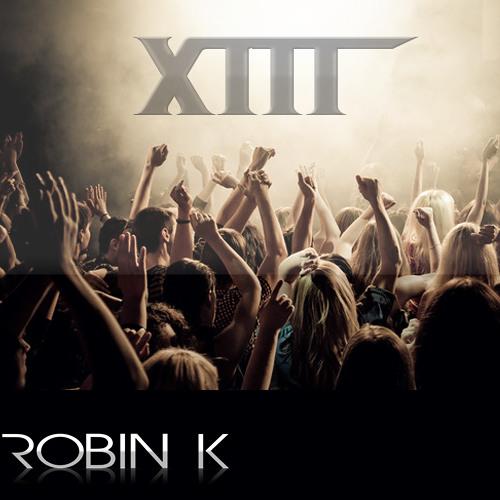 Robin K - Thirteen (Original Mix)