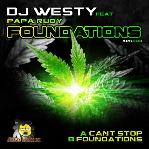 Dj Westy Ft Papa Rudy - Foundations(Original Mix)(Out Now On Asbo Records)