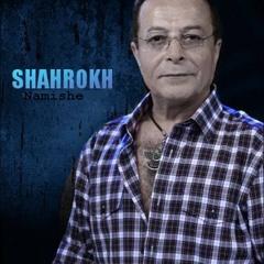 """Nemishe"" shahrokh - نمیشه"" شاهرخ"""