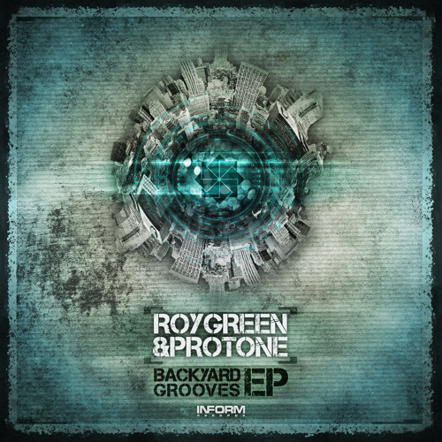 Roygreen & Protone - Backyard Groove