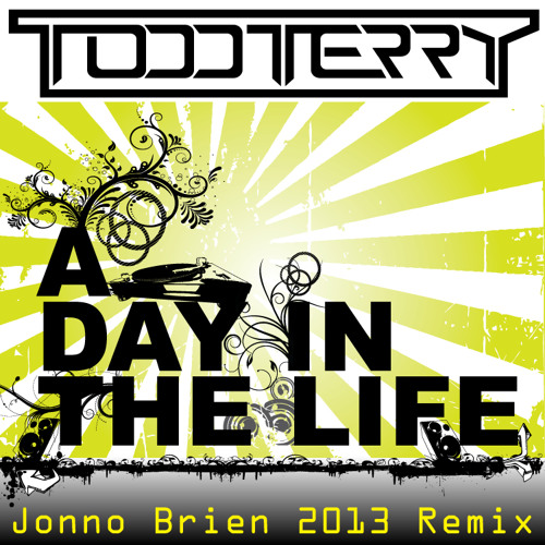 todd terry- a day in the life-jonno remix