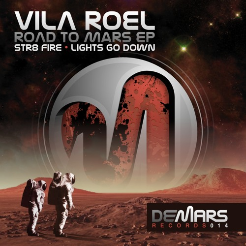 Vila Roel - Str8 Fire (Original mix) (DeMars Records)