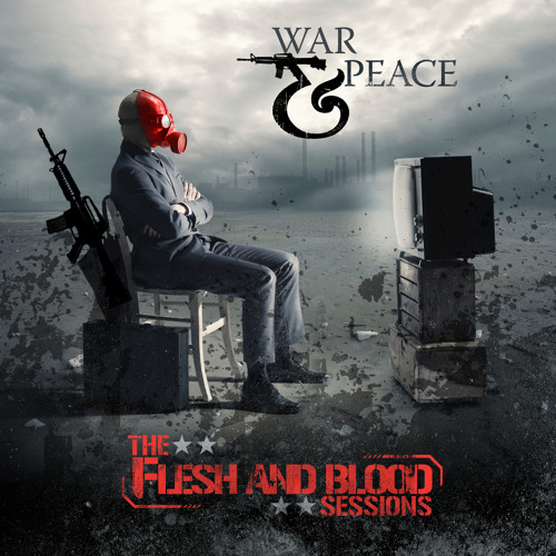 Nailed to the Cross - War & Peace - The Flesh and Blood Sessions
