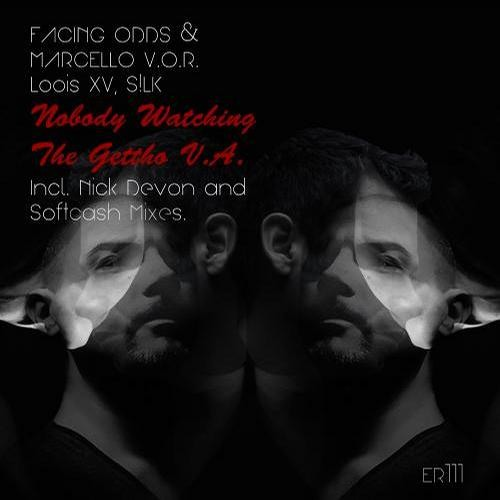 Marcello V.O.R., Facing Odds - Watching U (Softcash Rmx) Out now on Elite Records VA ER111