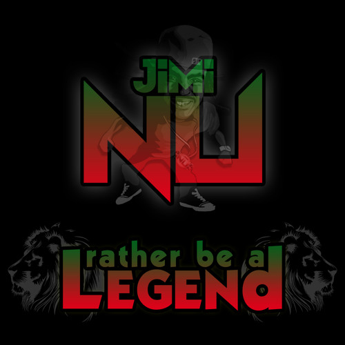 Rather Be A Legend