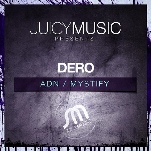 ADN (Dero Animal Night Mix) - Dero (Juicy Music Preview)