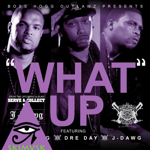 "Boss Hogg Outlawz ""What Up"" feat. Slim Thug (Chopped & $lowed by SKIMVSK)"