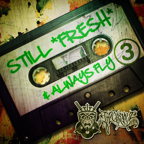 DJ 2 Creamz - Still Fresh & Always Fly Vol. 3