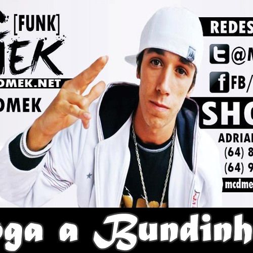 Mc DMeK - Joga a Bundinha (Lançamento Funk 2013)