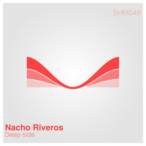 Nacho Riveros - Deep side [SHM049]