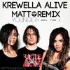 Krewella - Alive (Matt Younger Remix) [Free Download]